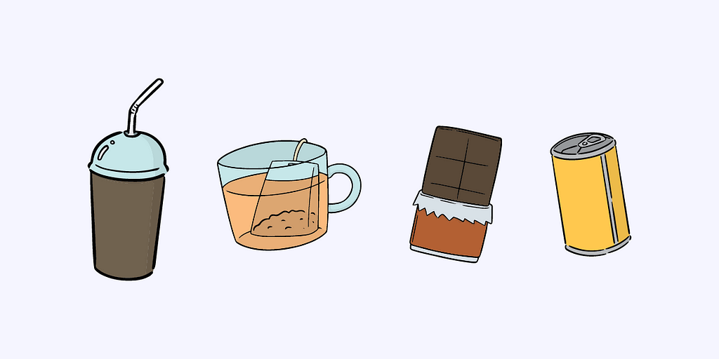 Besides coffee, tea, chocolate and energy drinks are popular sources of caffeine.